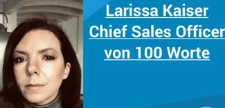 100-worte-larissa-kaiser-chief-sales-officer-2